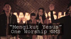 Mengikut Yesus  Chord & Lyric - GMS